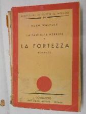 LA FAMIGLIA HERRIES LA FORTEZZA Hugh Walpole Stanis La Bruna Corbaccio 1975 di