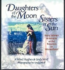 Daughters of the Moon, Sisters of the Sun : Young Women and Mentors on the Trans