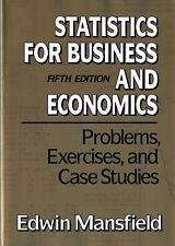 Statistics for Business and Economics: Problems, Exercises, and Case Studies