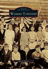 WARREN TOWNSHIP NJ UNION VILLAGE MOUNT BETHEL & HOREB WARRENVILLE HISTORY PHOTOS