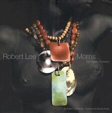 Robert Lee Morris: The Power of Jewelry