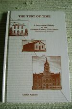 Test of Time: a Centennial History of the Johnson County Courthouse Warrensburg