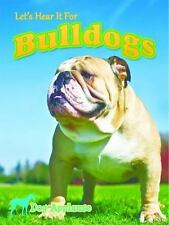 Let's Hear It for Bulldogs (Dog Applause)-ExLibrary