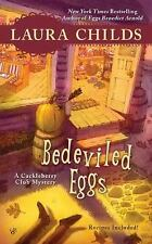 Bedeviled Eggs (A Cackleberry Club Mystery) Childs, Laura Mass Market Paperback