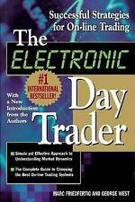 The Electronic Day Trader : Successful Strategies for On-Line Trading by...