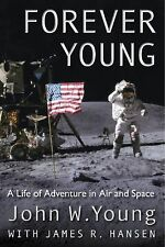 Forever Young: A Life of Adventure in Air and Space-ExLibrary