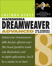 Macromedia Dreamweaver 8 Advanced for Windows and Macintosh: Visual QuickPro Gui