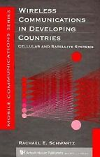Wireless Communications in Developing Countries: Cellular and Satellite Systems