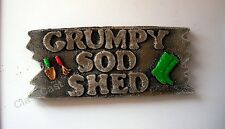 ** GRUMPY SOD SHED ** Garden shed. House Wall Plaque Sign LOW PRICE!