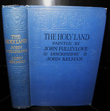 The Holy Land - Illustrated by John Fulleylove c1923, Hardback. Collectible