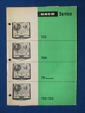 UHER 702 704 711 AUTO 722 723 TO REEL SERVICE MANUAL ORIGINAL FACTORY ISSUE