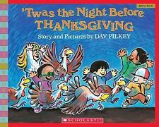 'Twas the Night Before Thanksgiving (Bookshelf) Pilkey, Dav Paperback