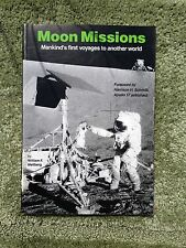 Moon Missions : Mankind's First Voyages to Another World by William F....