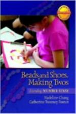 Beads and Shoes, Making Twos: Extending Number Sense (Contexts for Learning Math