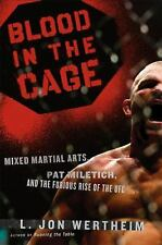 Blood in the Cage : Mixed Martial Arts, Pat Miletich, and the Furious Rise of
