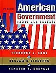 American Government: Power and Purpose by Lowi, Theodore J., Ginsberg, Benjamin