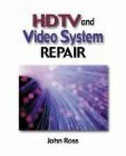 Brand NEW  :: SHRINKWRAPPED : HDTV and Video Systems Repair by John Ross