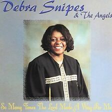 So Many Times the Lord Made a Way for Me, Snipes, Debra, New