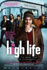 HIGH LIFE Movie POSTER 11x17 Timothy Olyphant Stephen Eric McIntyre Rossif