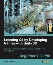 Learning C# by Developing Games with Unity 3D Beginner's Guide, Norton, Terry, G