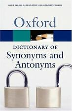 The Oxford Dictionary of Synonyms and Antonyms (Oxford Quick