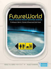 FutureWorld: Where Science Fiction Becomes Science (Science Museum), Neil Hook,
