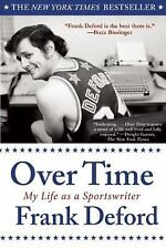 Over Time : My Life As a Sportswriter by Frank Deford (2013, Paperback)