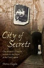 City of Secrets : One Woman's True-Life Journey to the Heart of the Grail...