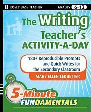 The Writing Teacher's Activity-a-Day : 180 Reproducible Prompts and...
