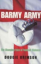 Barmy Army: The Changing Face of Football Violence Brimson, Dougie Paperback