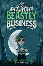 Werewolf Versus Dragon (An Awfully Beastly Business), The Beastly Boys, New Book