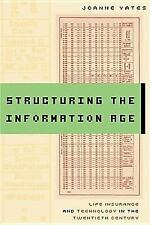 Structuring the Information Age: Life Insurance and Technology in the -ExLibrary