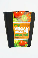 My Vegan Recipe Journal - Making the World a Better Place, One Recipe at a Time