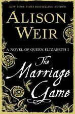 THE MARRIAGE GAME -Alison Weir-(2014 Hardcover,DJ) 1st Edition Queen Elizabeth