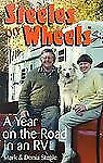 Capital Travels Ser.: Steeles on Wheels : A Year on the Road in an RV by Mark St