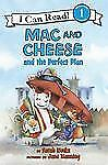 MAC AND CHEESE and the Perfect Plan (Brand New Paperback Version) Sarah Weks