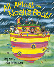All Afloat on Noah's Boat, Tony Mitton