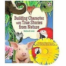 Building Character with True Stories from Nature by Lewis, Barbara A.