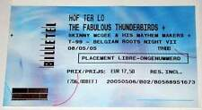THE FABULOUS THUNDERBIRDS : Rare billet ticket concert BELGIUM 08/05/2005