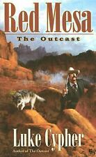 The Outcast: Red Mesa by Cypher, Luke, Good Book