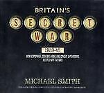 Britain's Secret War, Smith, Michael, New Books