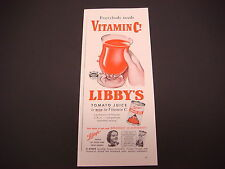 1942 Libby's Tomato Juice WWII Print Ad, Everybody Needs Vitamin C !