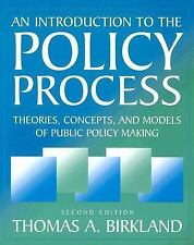 An Introduction to the Policy Process: Theories, Concepts and Models of Public P