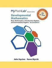 All in One Solutions: MyMathLab for Squires/Wyrick Developmental Math :...
