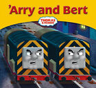 'Arry and Bert (My Thomas Story Library)