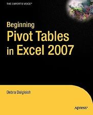 Beginning PivotTables in Excel 2007: From Novice to Professional (Expert's Voice