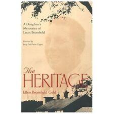 The Heritage : A Daughter's Memories of Louis Bromfield by Ellen Bromfield...