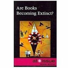 Are Books Becoming Extinct? (At Issue)