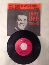 JOEY DEE & THE STARLITERS~WHAT KIND OF LOVE IS THIS/WING-DING~ROULETTE~W/PIC SL