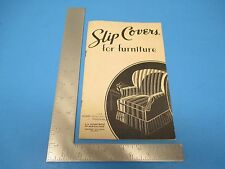 1943 Slip Covers For Furniture Instructions With B/W Photos 26 pgs. S2320